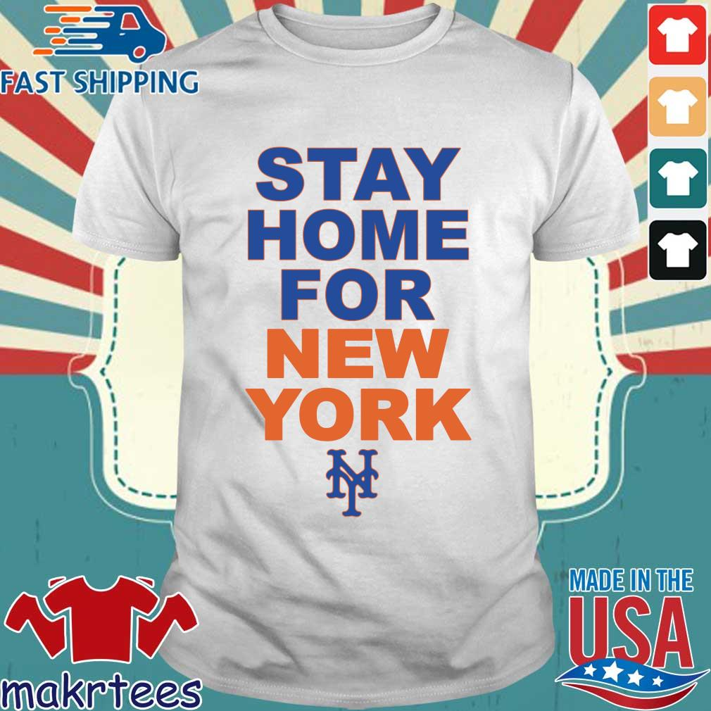 Stay Home For New York New York 2020 Shirt