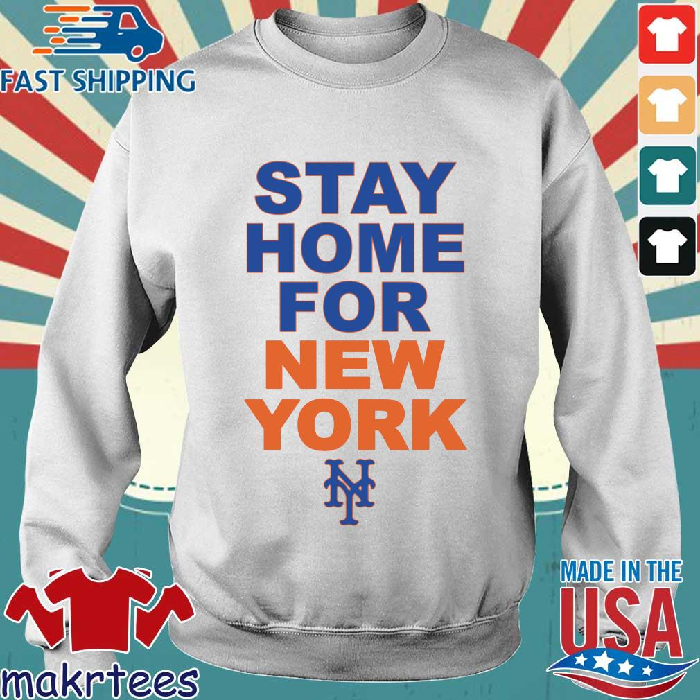 Stay Home For New York New York 2020 Shirt Sweater trang