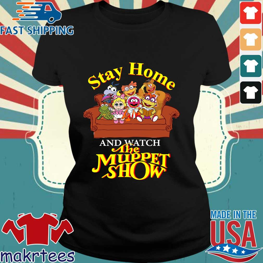 Stay Home The Muppet Show Shirt Ladies den