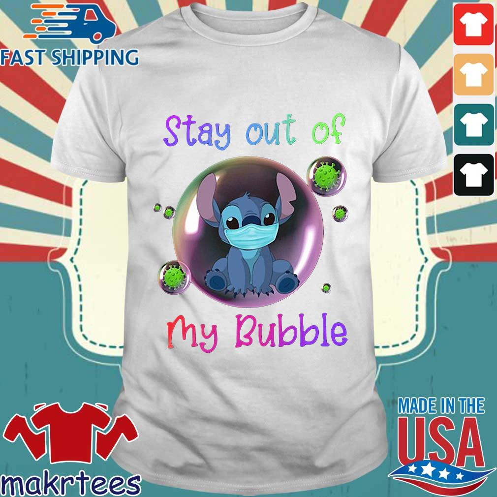 Stay Out Of My Bubble Stitch Lovers Shirt
