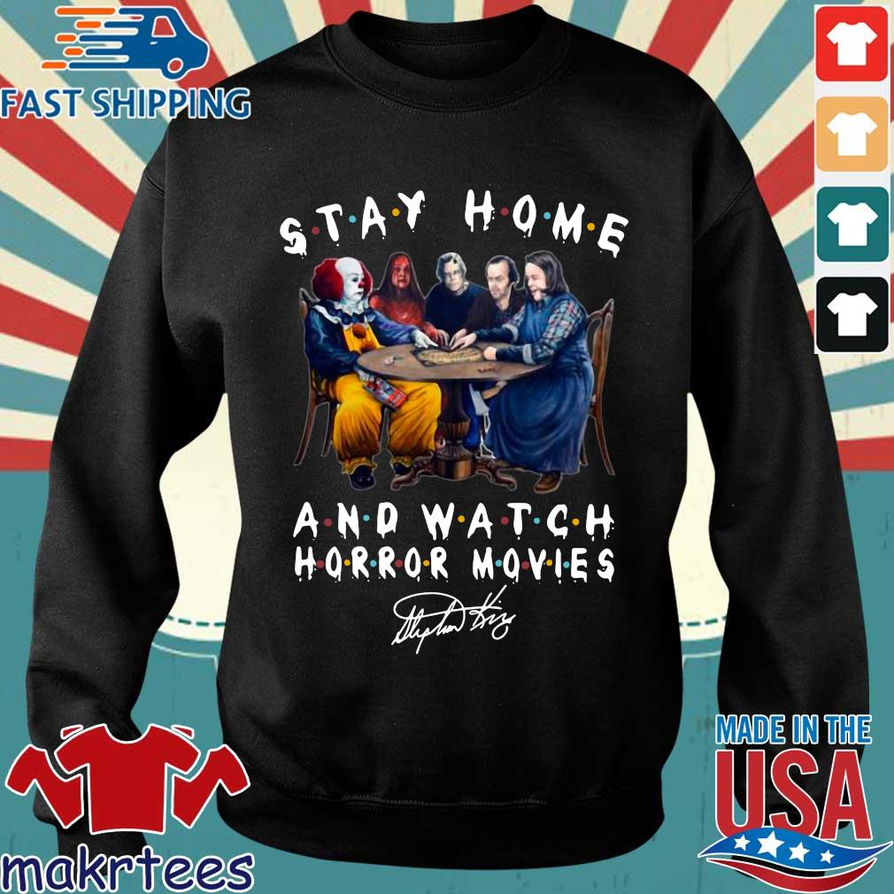 Stephen King Stay Home And Watch Horror Movies Shirt Sweater den