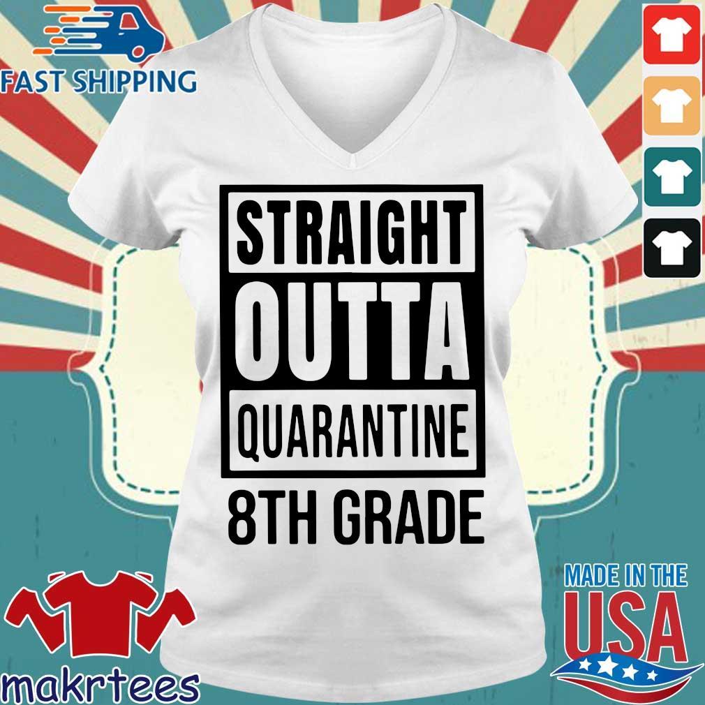 Straight Outta Quarantine 8th Grade Shirts Ladies V-neck trang