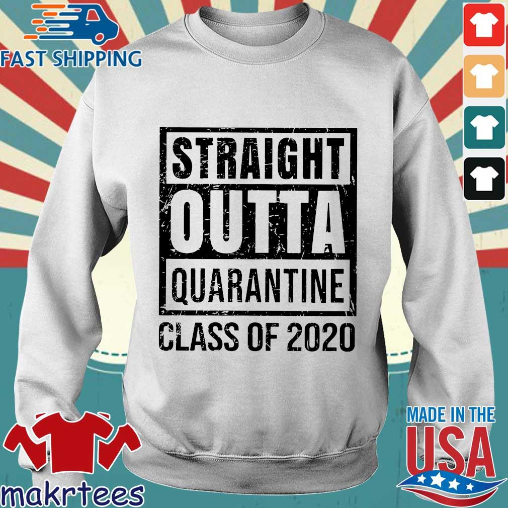 Straight Outta Quarantine Class Of 2020 Shirt Sweater trang