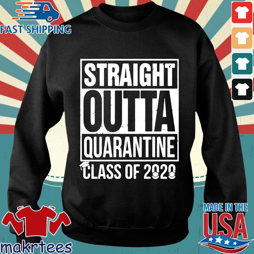 Straight Outta Quarantine Class Of 2020 Shirts Sweater den