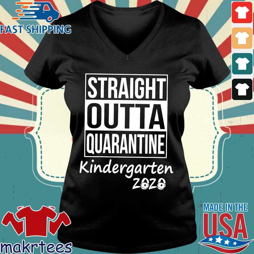 Straight Outta Quarantine Kindergarten 2020 Shirt Ladies V-neck den