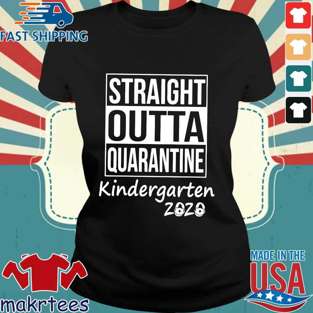 Straight Outta Quarantine Kindergarten 2020 Shirt Ladies den