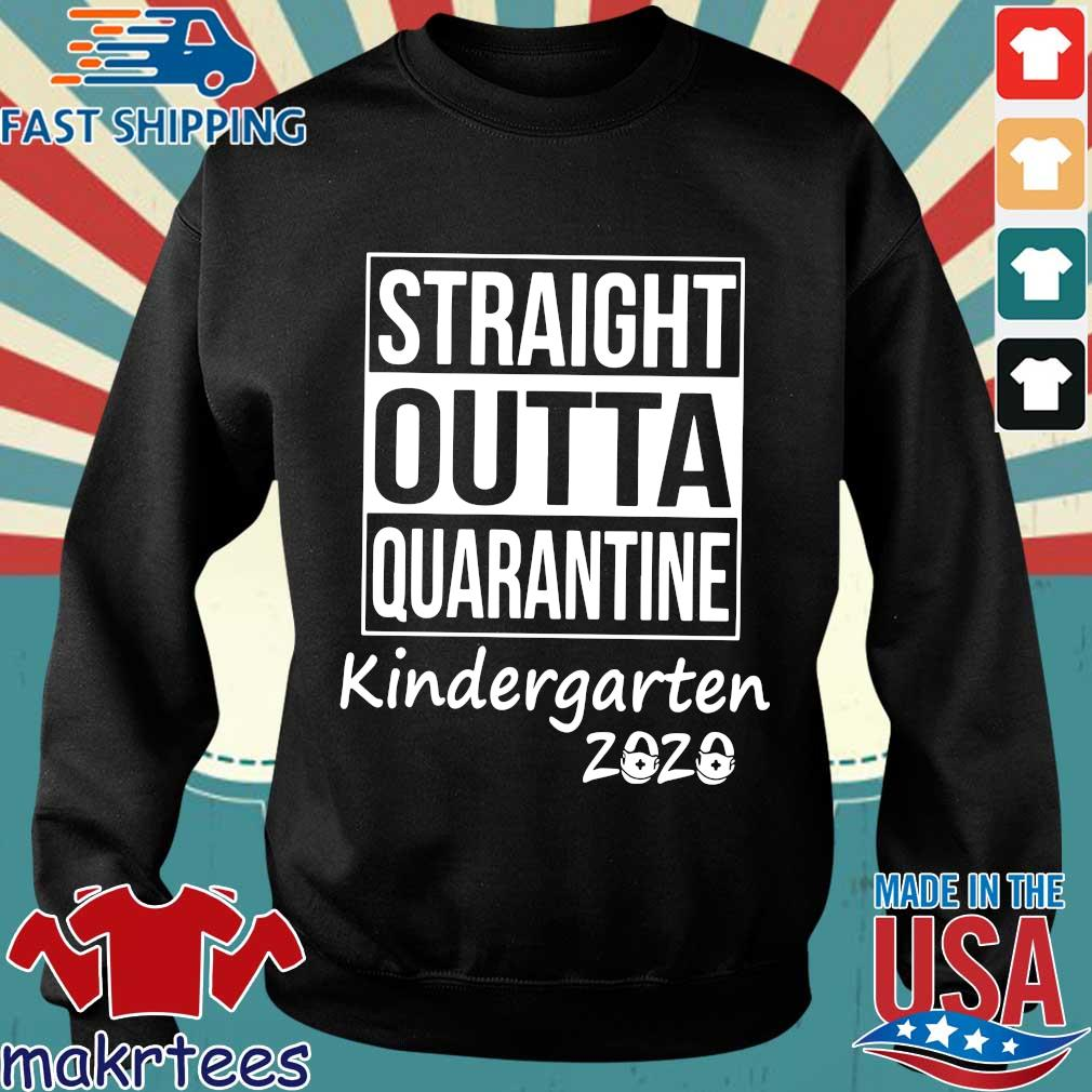 Straight Outta Quarantine Kindergarten 2020 Shirt Sweater den