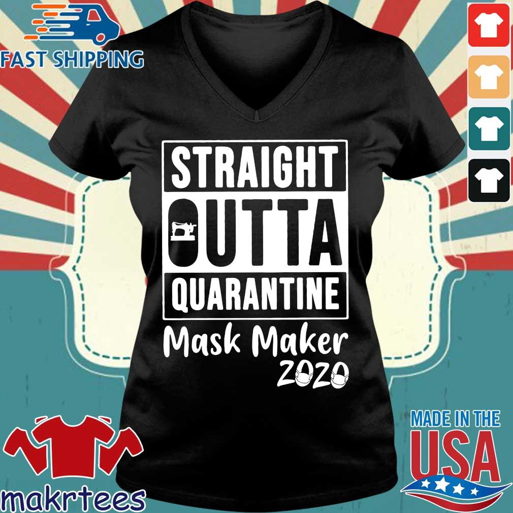 Straight Outta Quarantine Mask Maker 2020 Covid 19 Shirt Ladies V-neck den