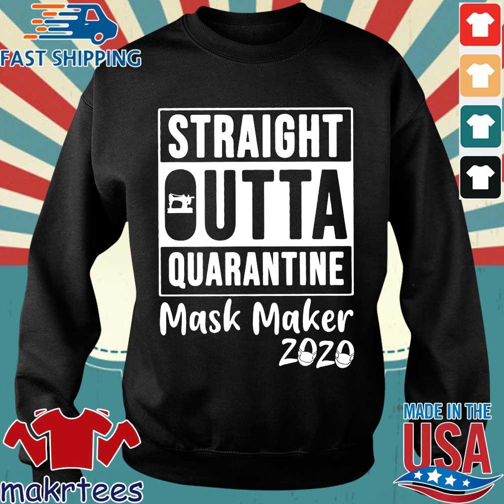 Straight Outta Quarantine Mask Maker 2020 Covid 19 Shirt Sweater den
