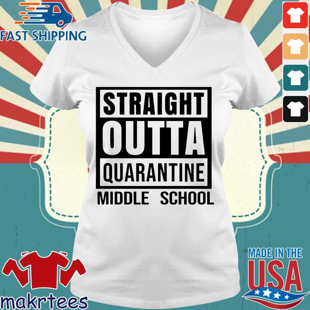 Straight Outta Quarantine Middle School Shirt Ladies V-neck trang