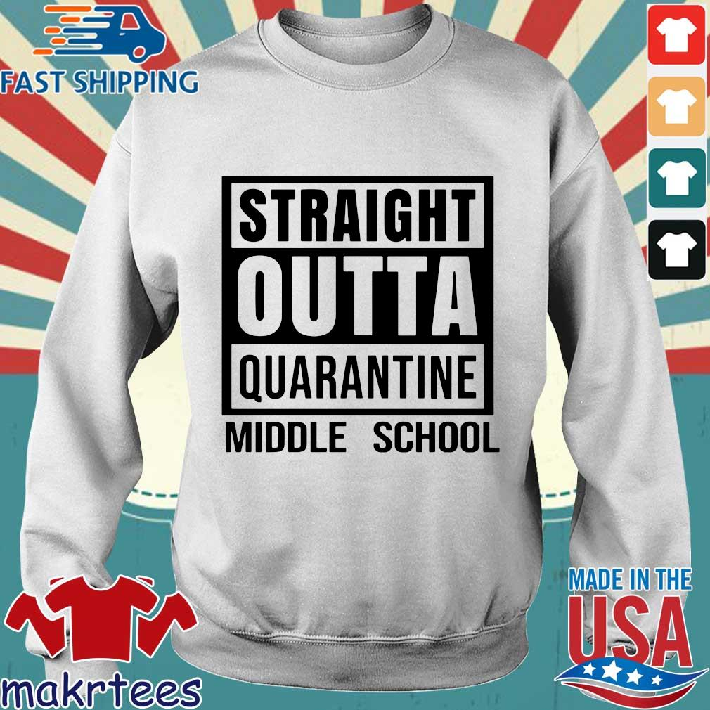 Straight Outta Quarantine Middle School Shirt Sweater trang
