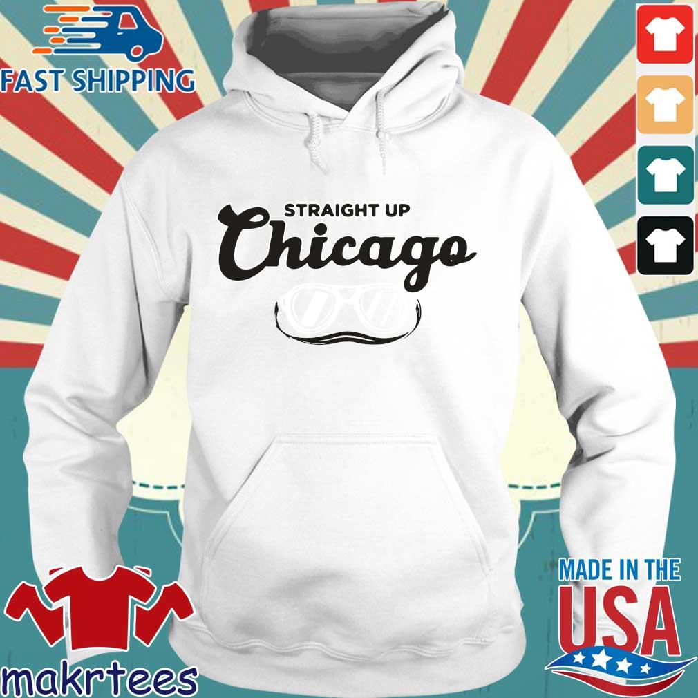 Straight Up Chicago Breakingt Shirt Hoodie trang
