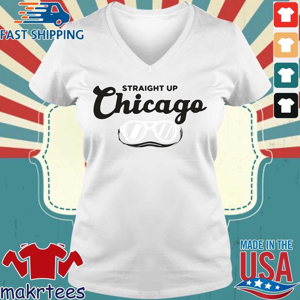 Straight Up Chicago Breakingt Shirt Ladies V-neck trang