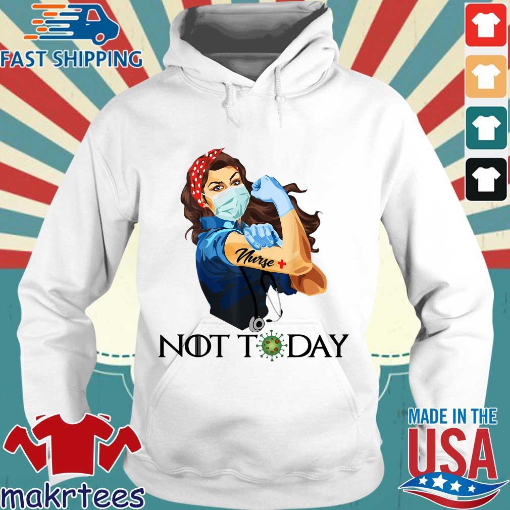 Strong Woman Nurse Corona Not Today Shirts Hoodie trang