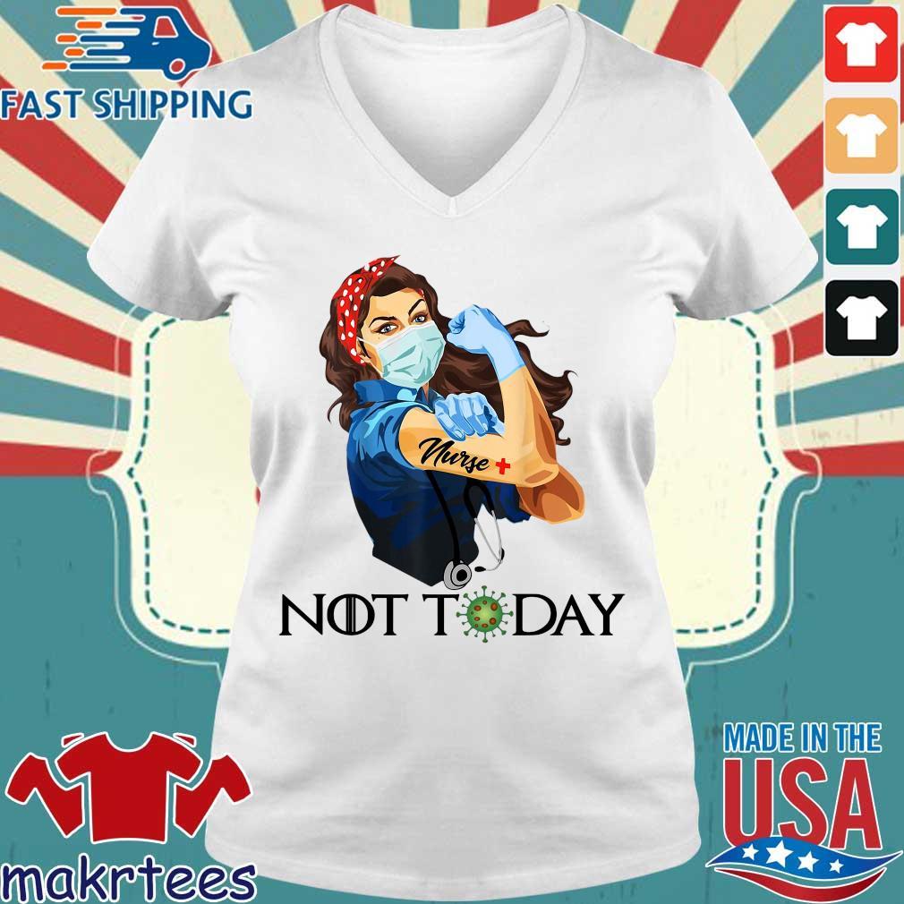 Strong Woman Nurse Corona Not Today Shirts Ladies V-neck trang