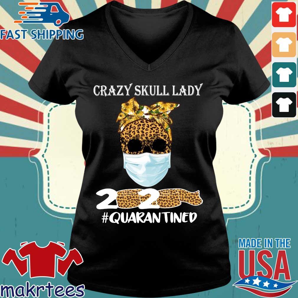 Sunflower Leopard Crazy Skull Lady 2020 Quarantine Shirt Ladies V-neck den