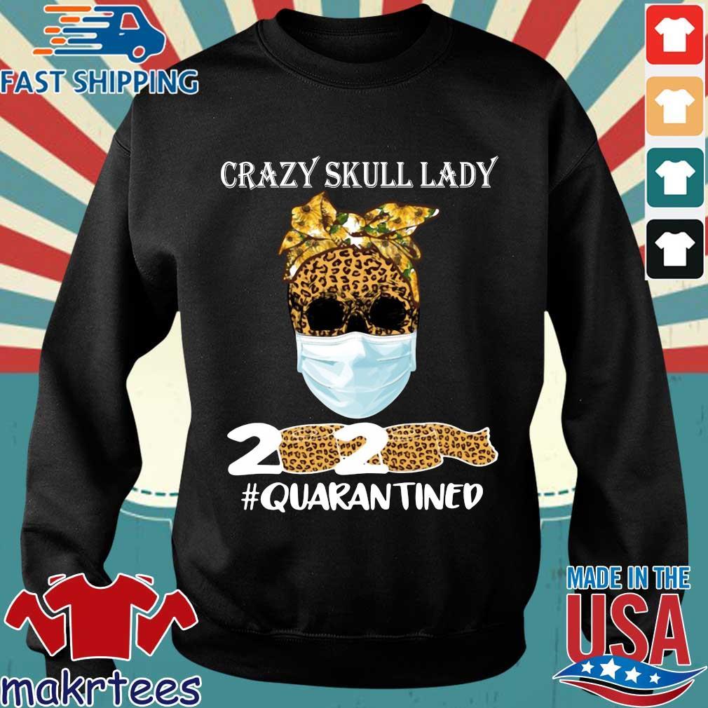 Sunflower Leopard Crazy Skull Lady 2020 Quarantine Shirt Sweater den