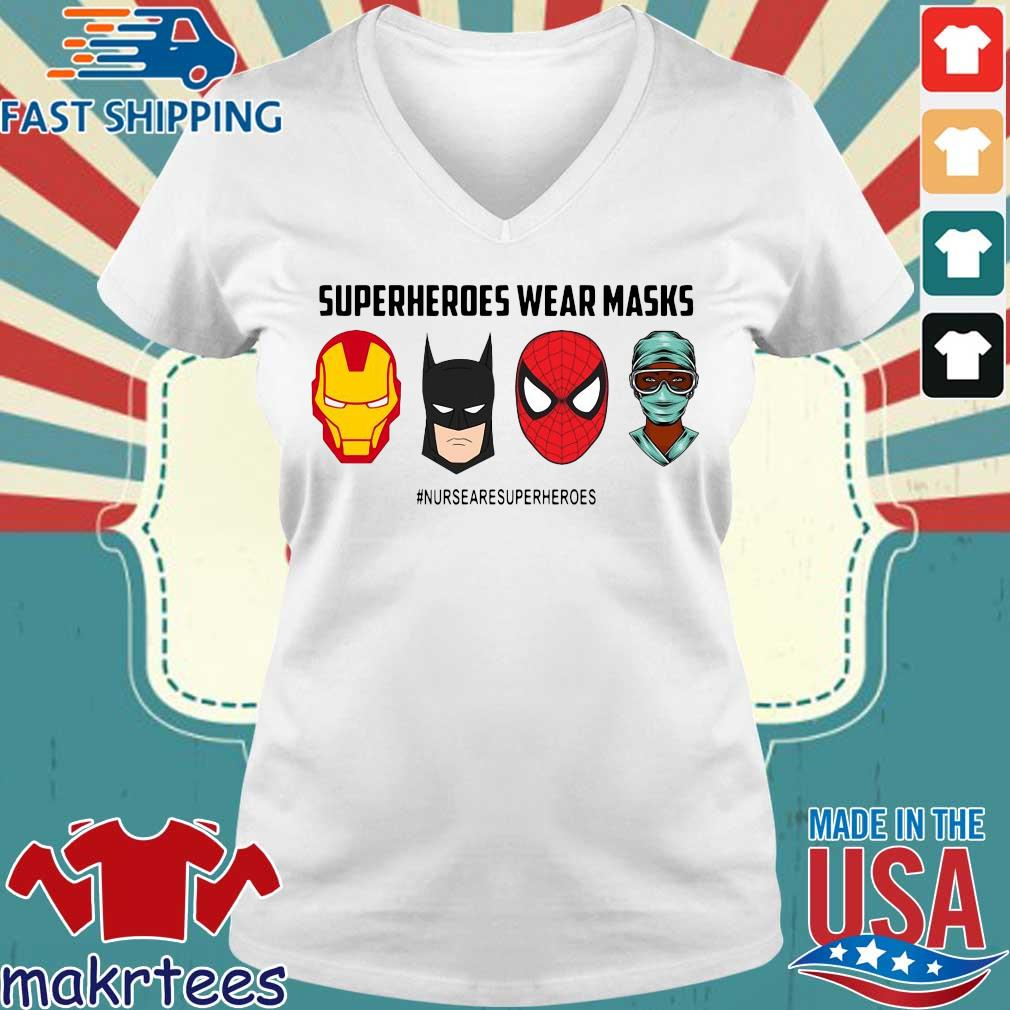 Superheroes Wear Masks Nurses Are Superheroes Shirt Ladies V-neck trang