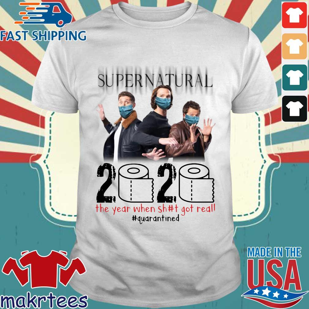 Supernatural 2020 The Year When Shit Got Real Shirt