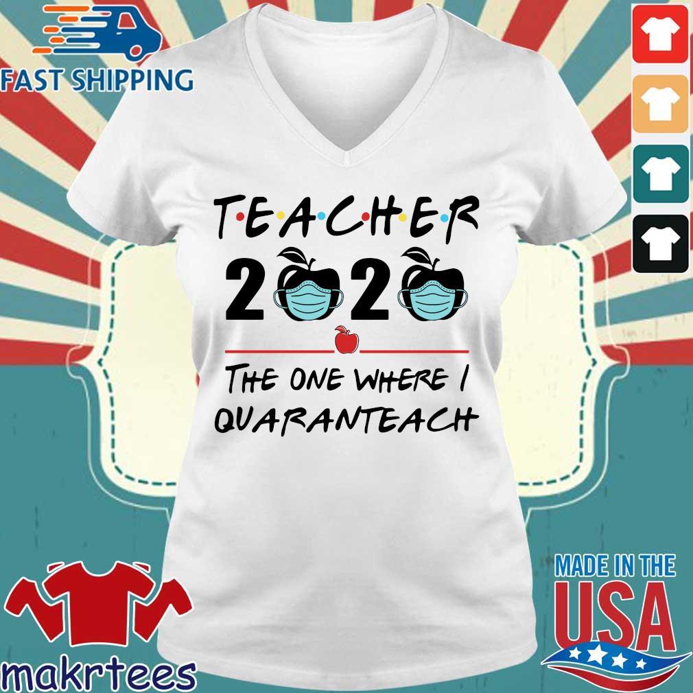 Teacher 2020 Apple The One Where I Quaranteach Shirt Ladies V-neck trang