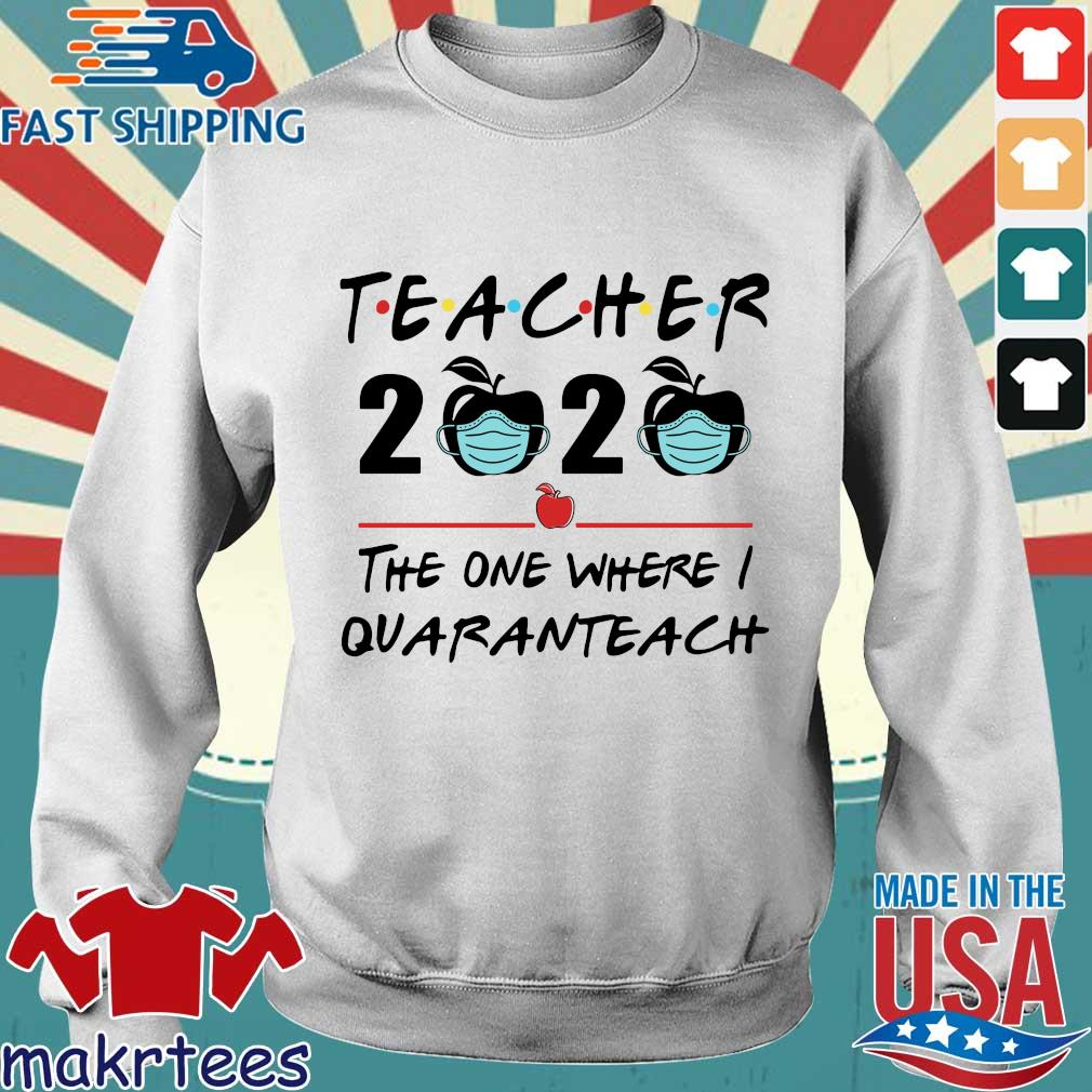 Teacher 2020 Apple The One Where I Quaranteach Shirt Sweater trang