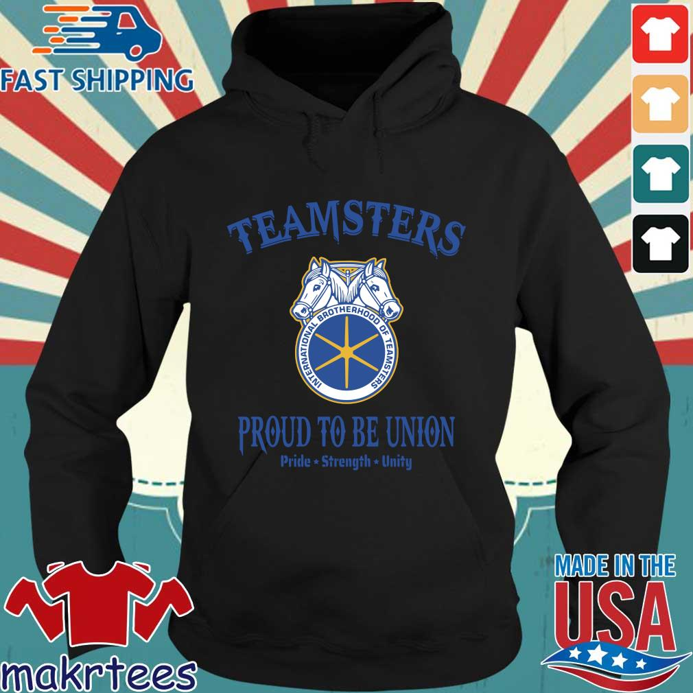 Teamsters Proud To Be Union Shirts Hoodie den