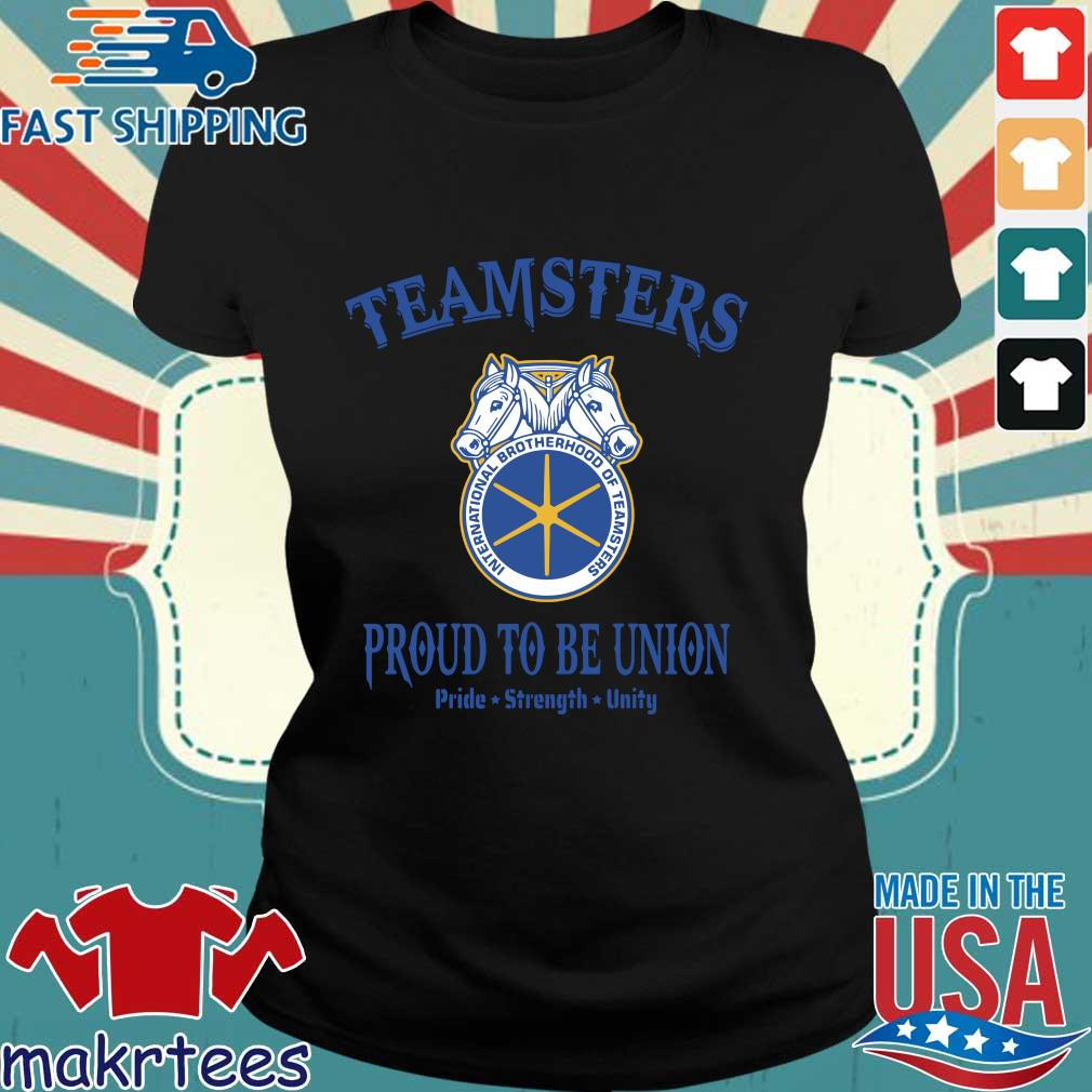 Teamsters Proud To Be Union Shirts Ladies den