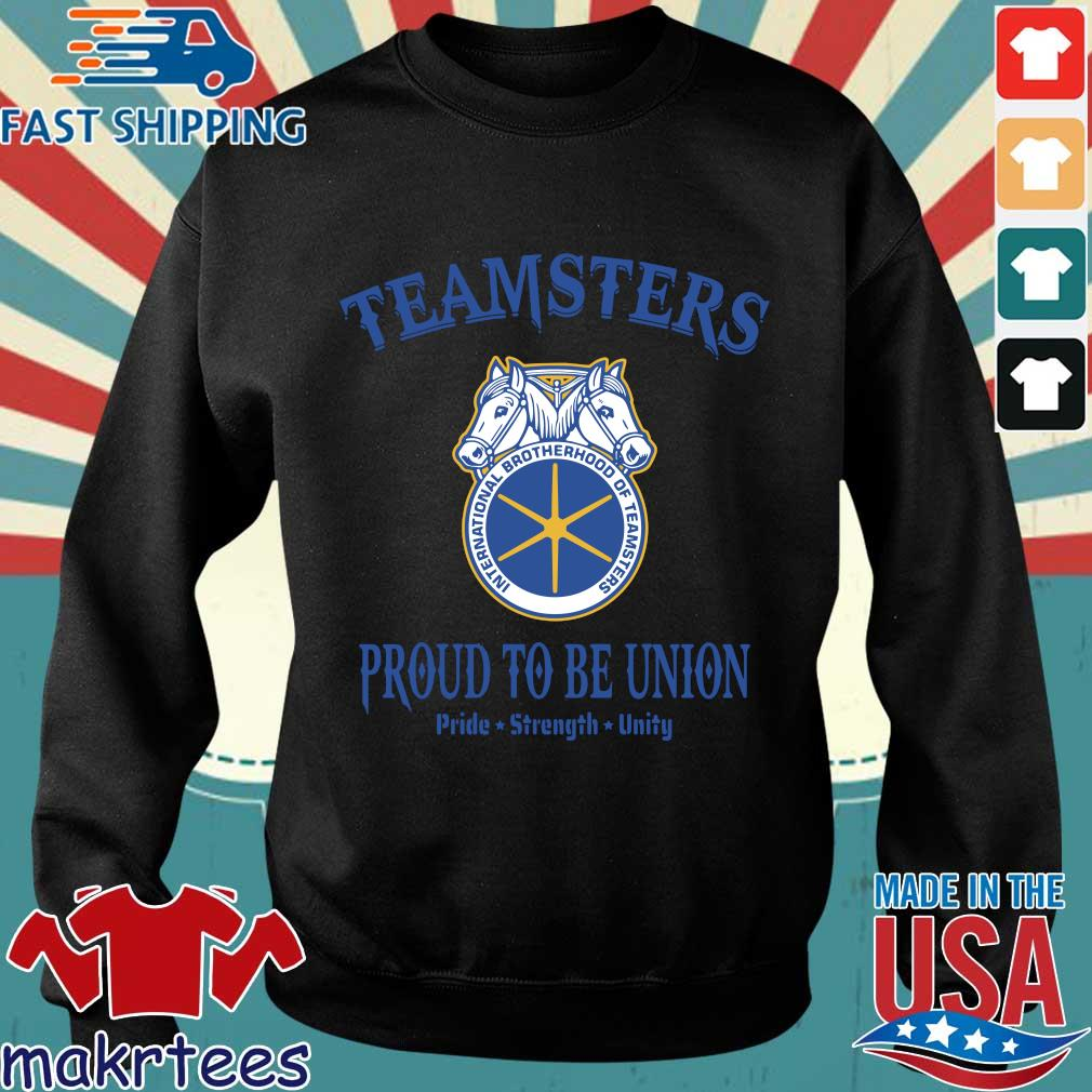 Teamsters Proud To Be Union Shirts Sweater den