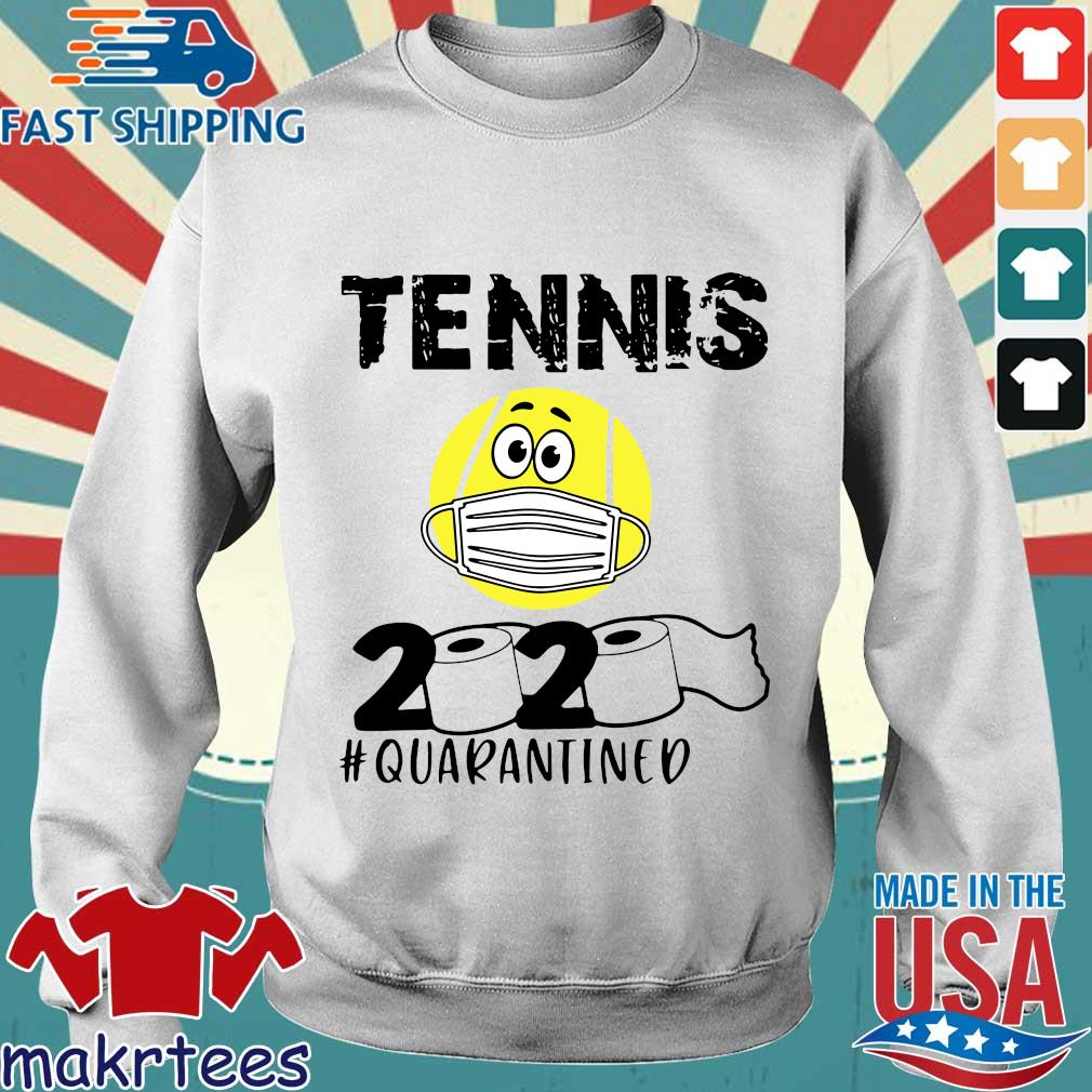 Tennis 2020 #quarantined T-s Sweater trang