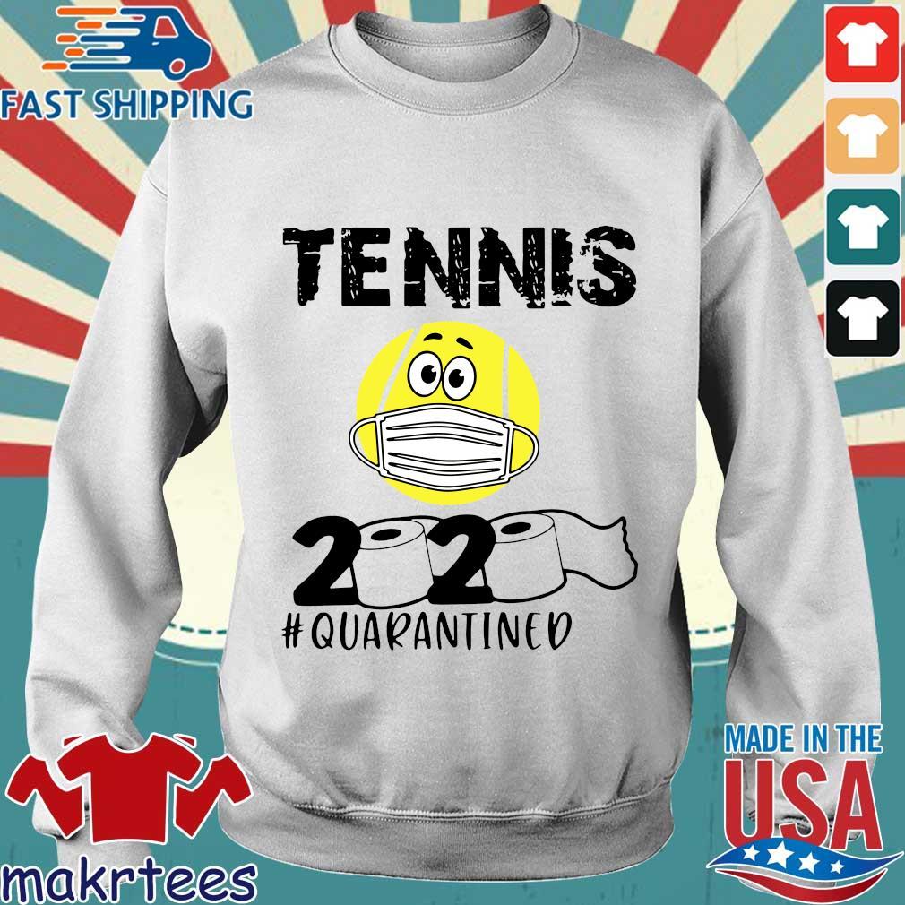 Tennis 2020 #quarantined T-s Sweater trang