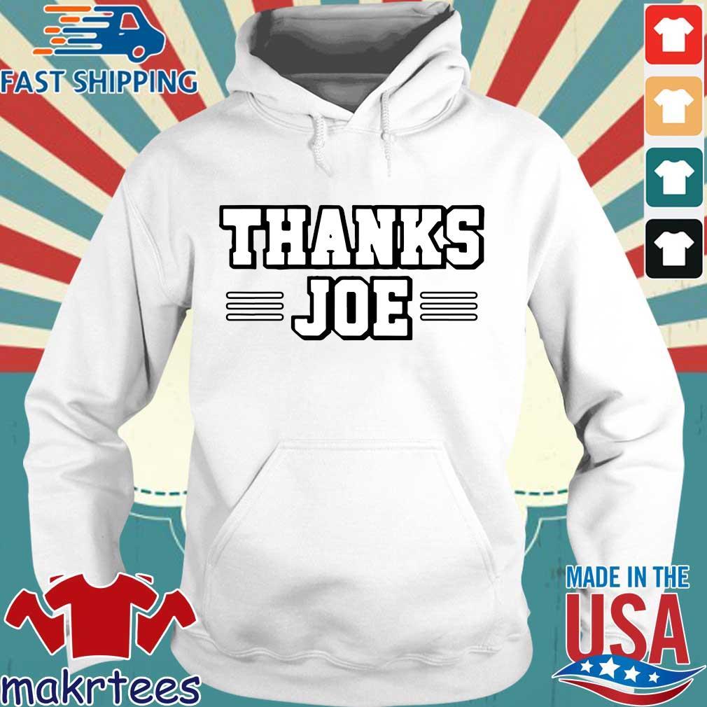 Thanks Joe Shirt Hoodie trang