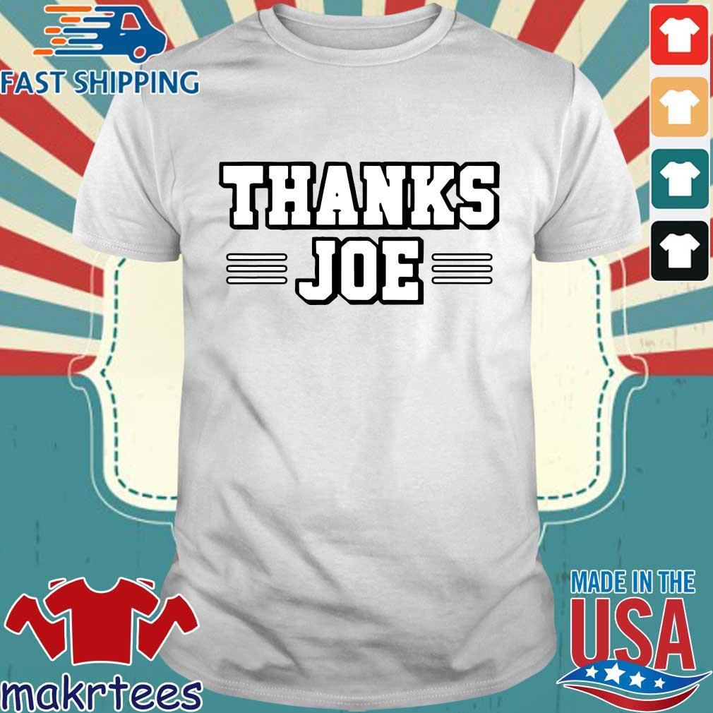 Thanks Joe Shirt