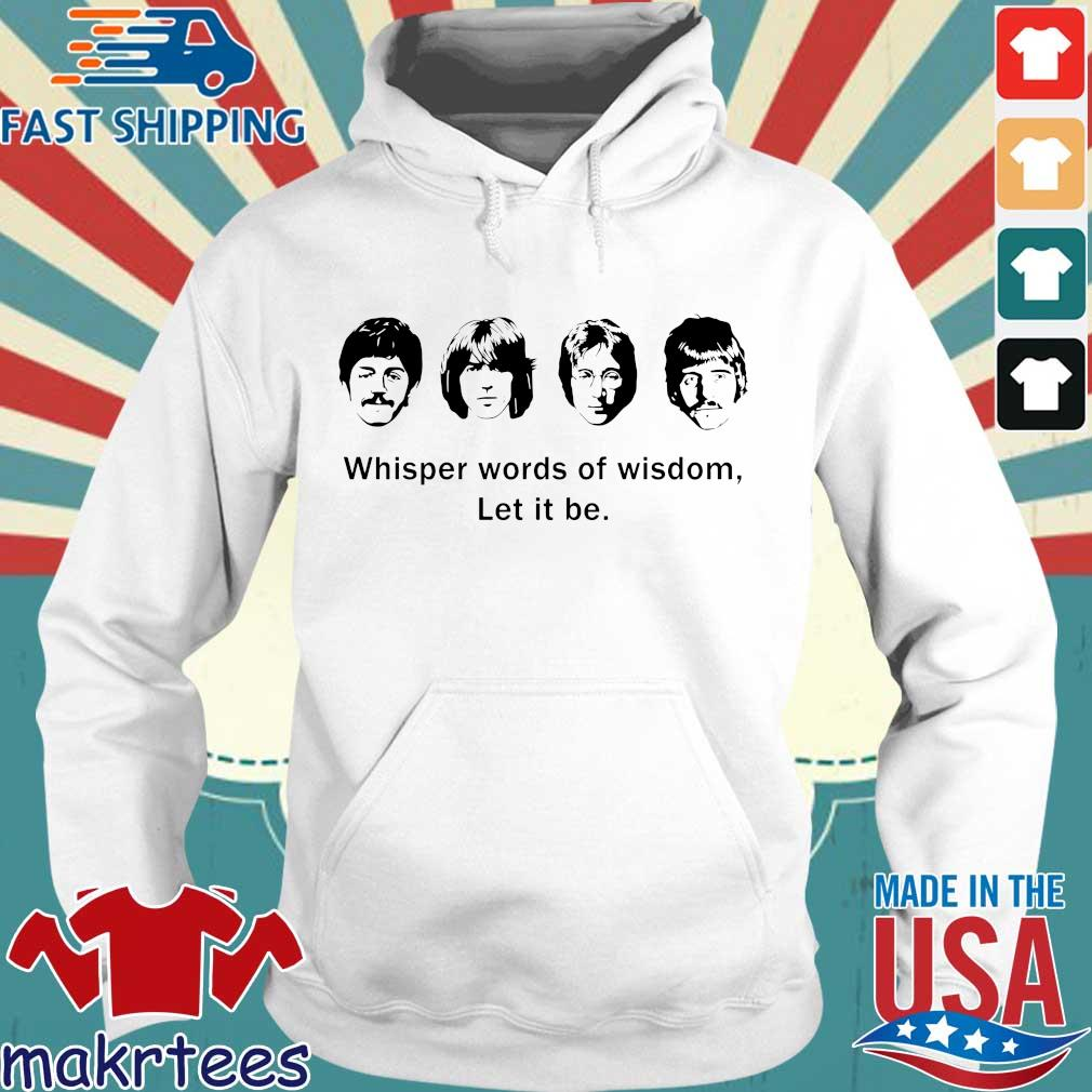 The Beatles Whisper Words Of Wisdom Let It Be Shirts Hoodie trang