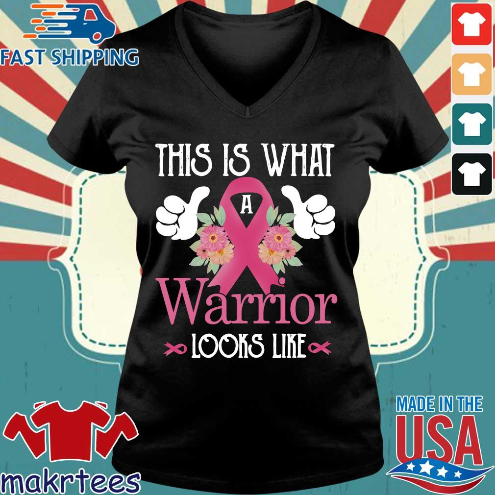 This is what warrior looks like Breast Cancer flower s Ladies V-neck den