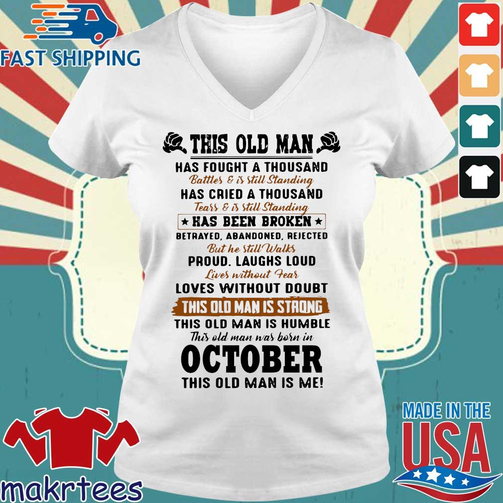 This Old Man Has Fought A Thousand October This Old Man Is Me Shirt Ladies V-neck trang