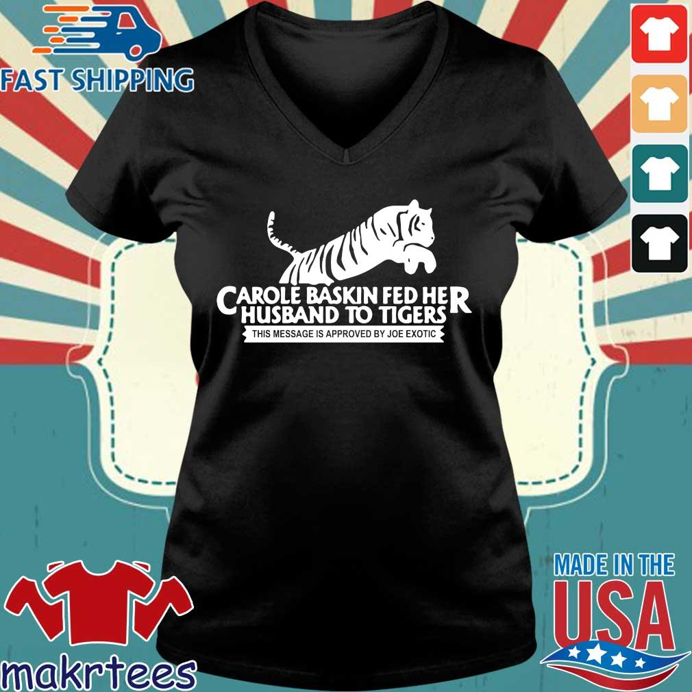 Tiger King Carole Baskin Joe Exotic Shirts Ladies V-neck den