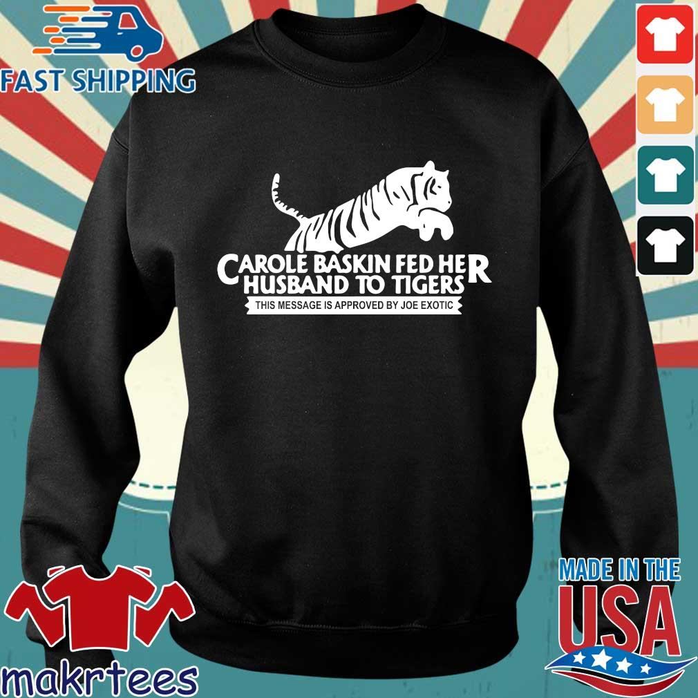 Tiger King Carole Baskin Joe Exotic Shirts Sweater den