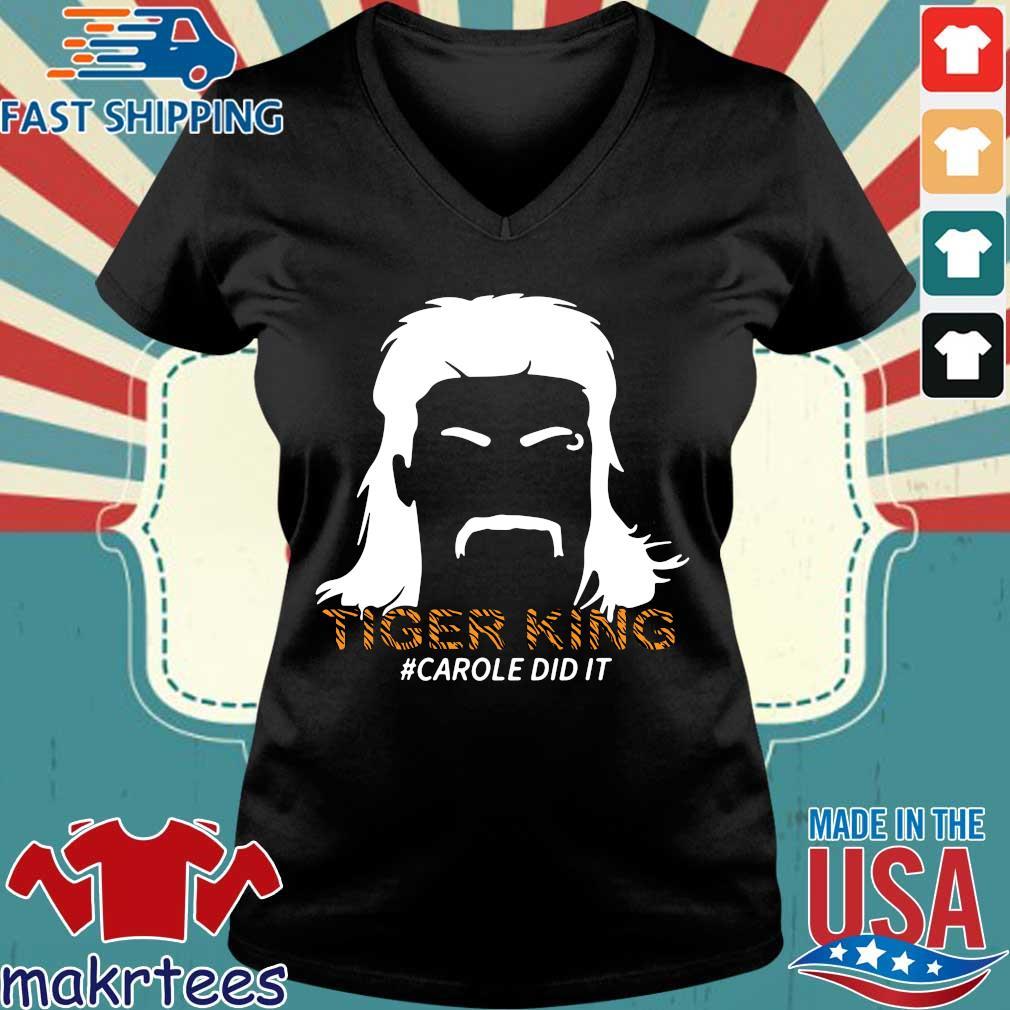 Tiger King Carole Did It T-Shirt Ladies V-neck den