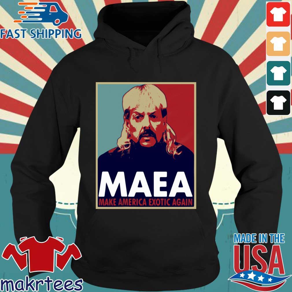 Tiger King Maea Make America Exotic Again Shirts Hoodie den