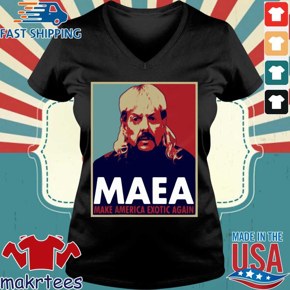 Tiger King Maea Make America Exotic Again Shirts Ladies V-neck den