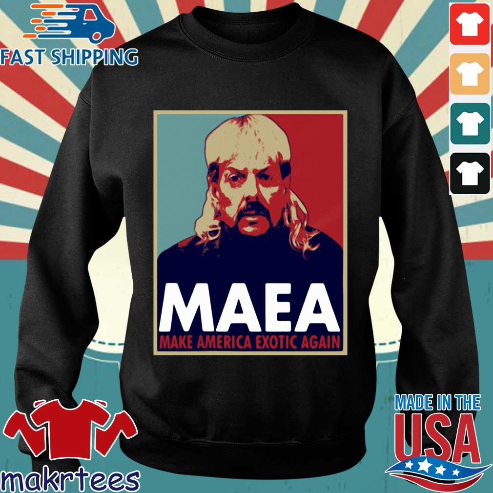 Tiger King Maea Make America Exotic Again Shirts Sweater den