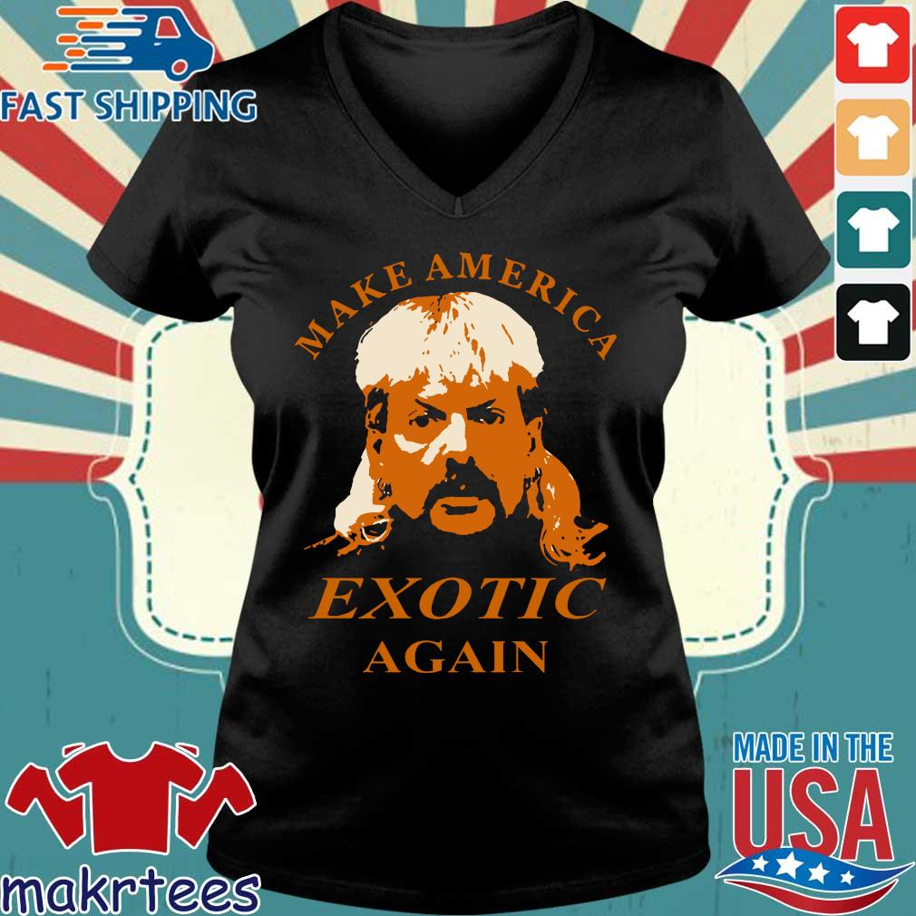 Tiger King Make America Exotic Again Joe Exotic Shirt Ladies V-neck den