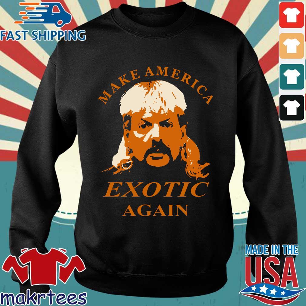 Tiger King Make America Exotic Again Joe Exotic Shirt Sweater den