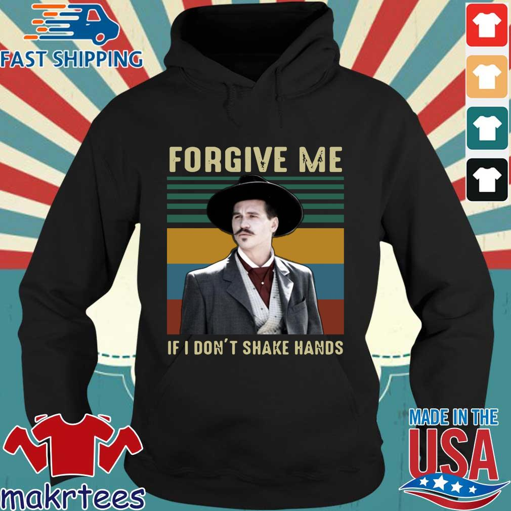 Tombstone Forgive Me If I Don't Shake Hands Vintage Shirt Hoodie den