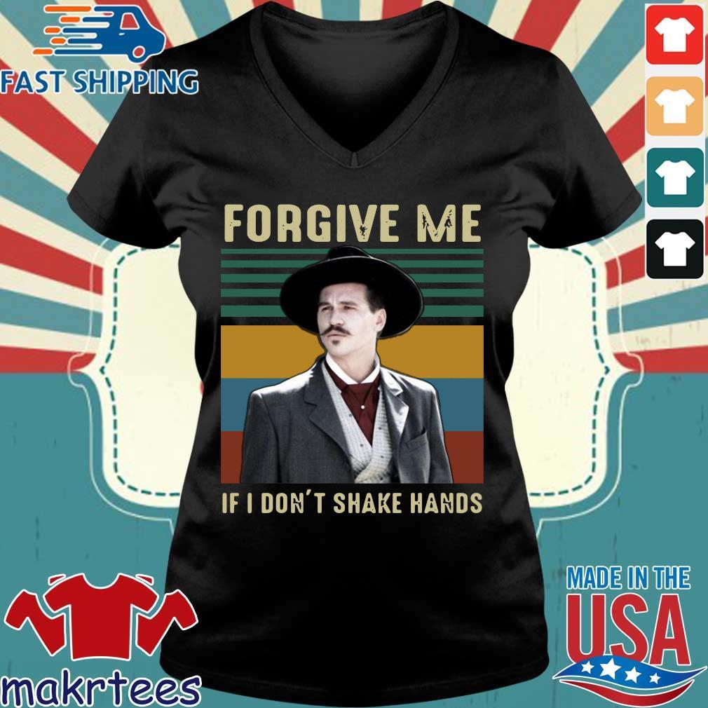Tombstone Forgive Me If I Don't Shake Hands Vintage Shirt Ladies V-neck den