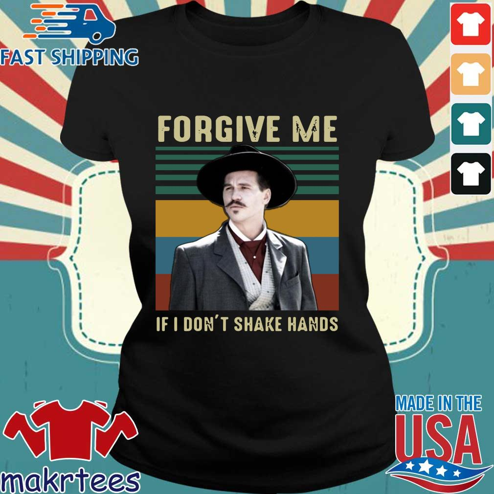 Tombstone Forgive Me If I Don't Shake Hands Vintage Shirt Ladies den