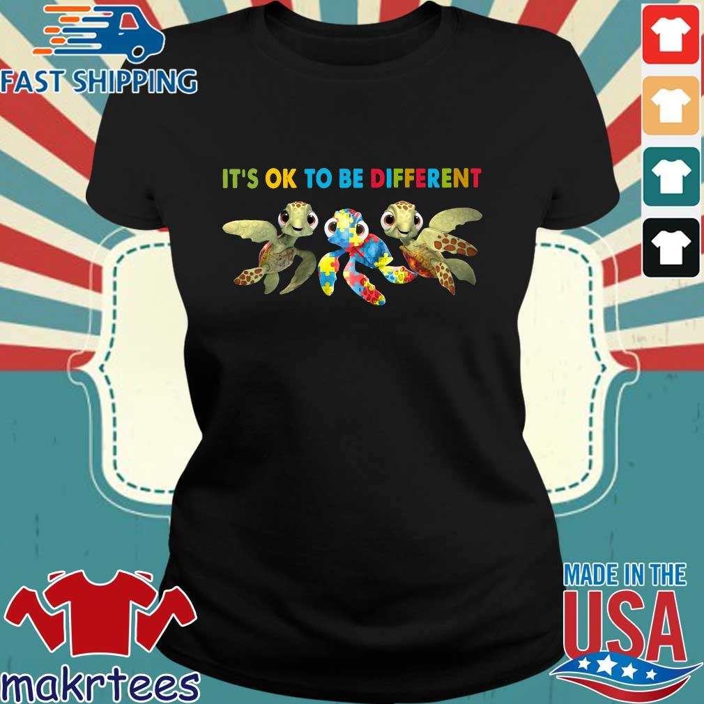 Turtle Autism It's Ok To Be Different Shirt Ladies den