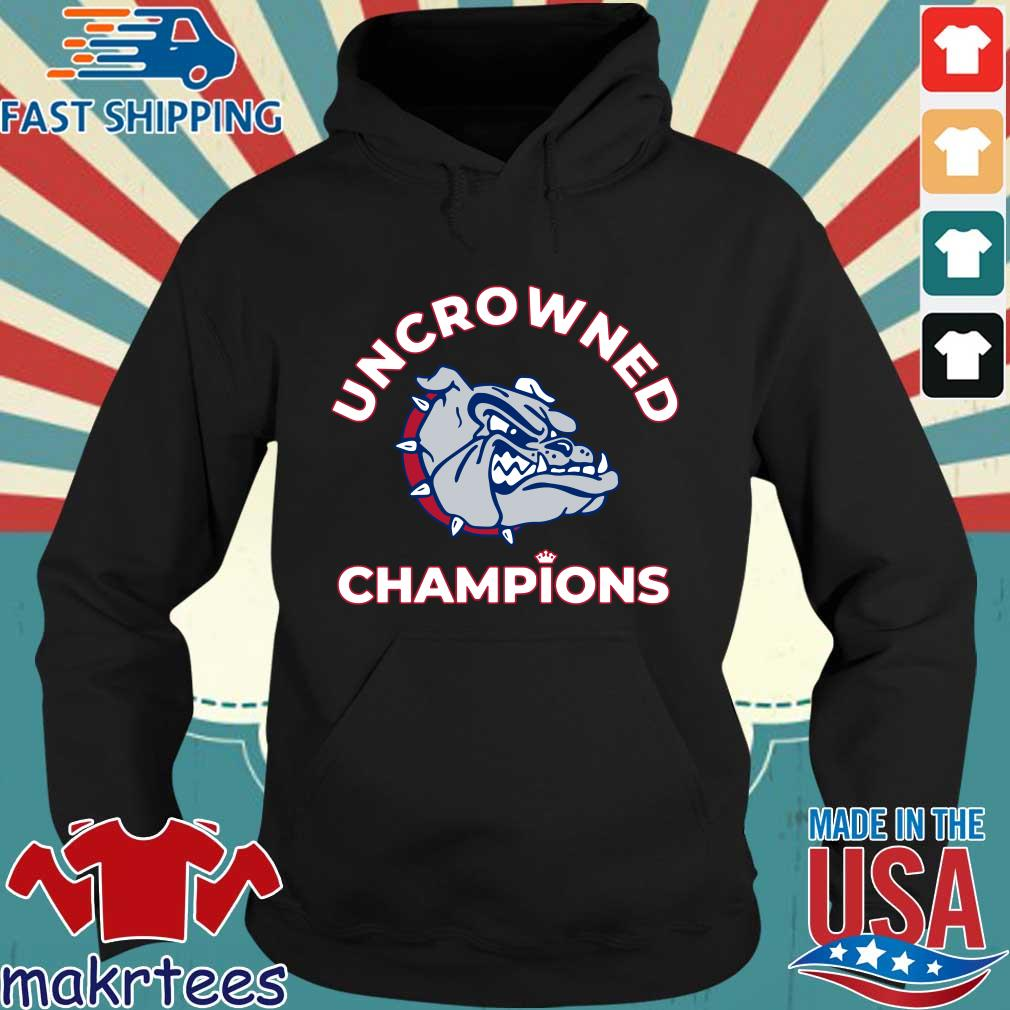 Uncrowned Champions Gonzaga basketball Official Shirt Hoodie den