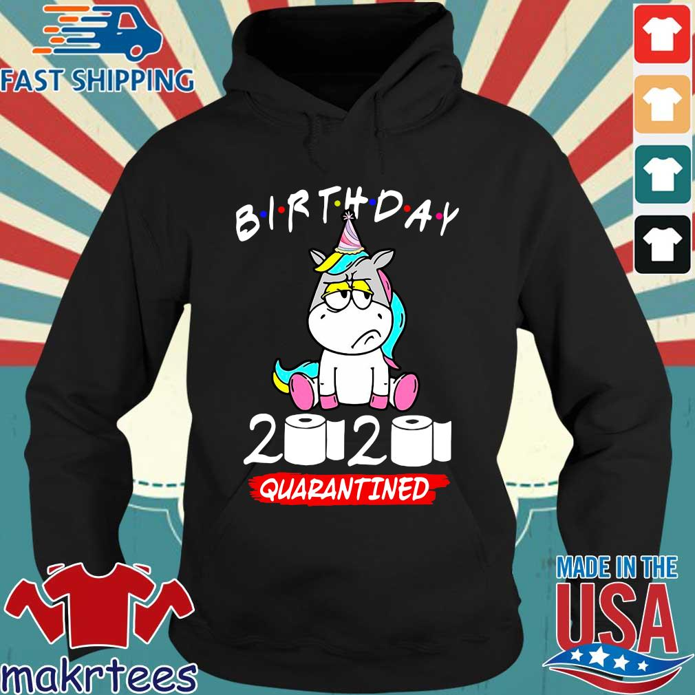 Unicorn Birthday 2020 Toilet Paper Quarantined Shirt Hoodie den