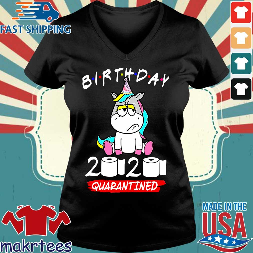 Unicorn Birthday 2020 Toilet Paper Quarantined Shirt Ladies V-neck den